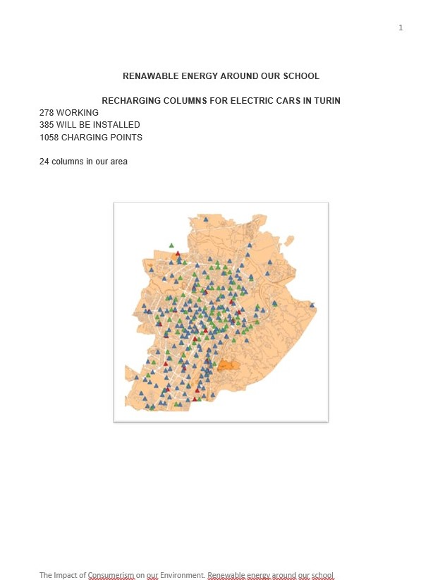 Around our school there are 24 recharging colums for electric cars. This the map of Turin with recharging colums in the whole city